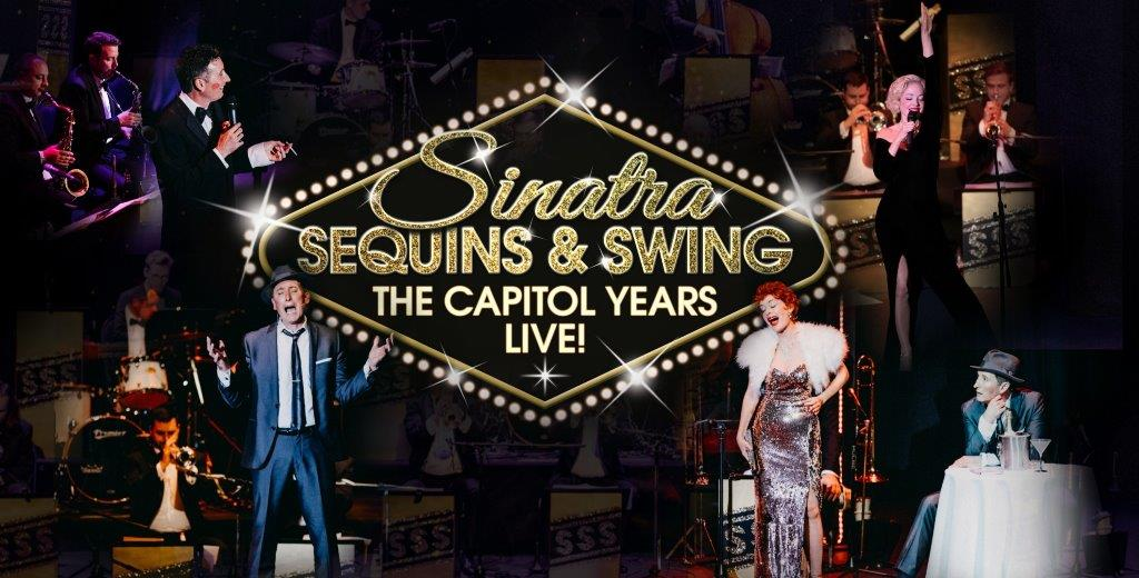 Sinatra, Sequins & Swing: The Capitol Years Live!
