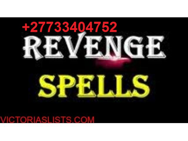 +27733404752 Instant Revenge Death Spellcasters Dr Garuba That Work Fast In USA Uk Kuwait Europe Africa Mexico City Whatsapp