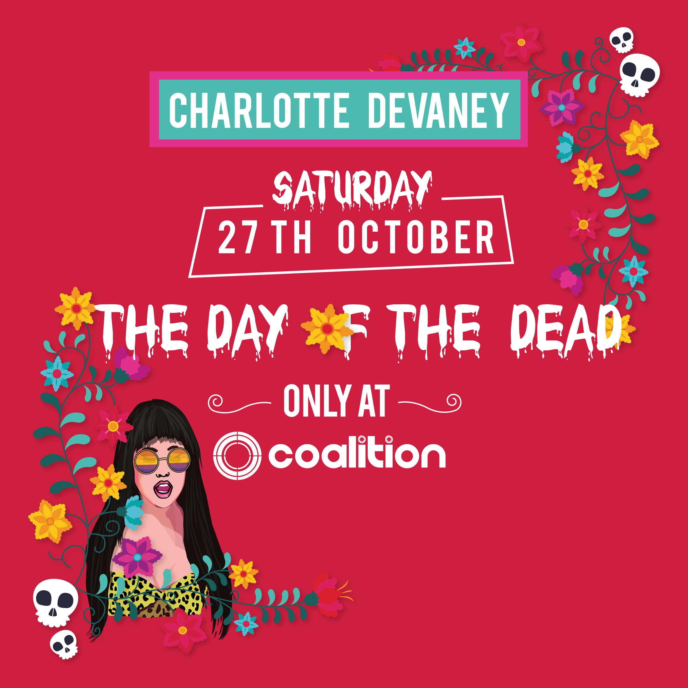 The Day Of The Dead w/ Charlotte Devaney at Coalition